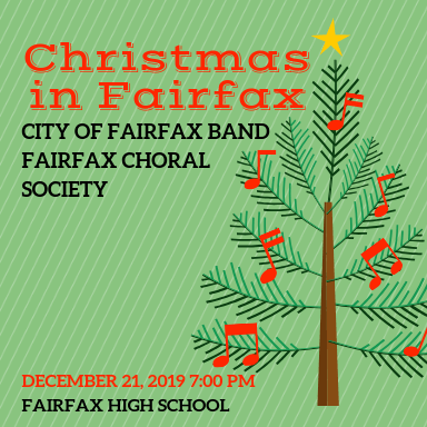 "City of Fairfax Band and the Fairfax Choral Society present ""Christmas in Fairfax"""