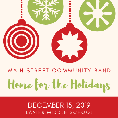 "Main Street Community Band Presents ""Home for the Holidays"""